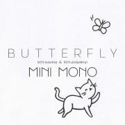 Butterfly Mini Mono